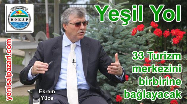 """DOKAP Başkanı Ekrem Yüce'den """"Yeşil Yol Projesi"""" ile ilgili açıklama"""