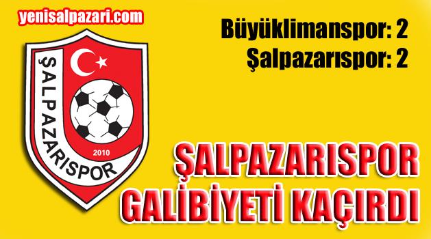 Şalpazarıspor Büyüklimanspor ile berabere kaldı