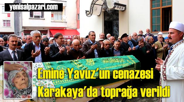 Emine Yavuz'un cenazesi toprağa verildi