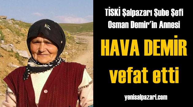 TİSKİ Şube Şefi Osman Demir'in annesi vefat etti