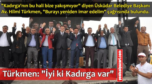 Kadırga Şenliği'nde Hilmi Türkmen'den tarihi çağrı