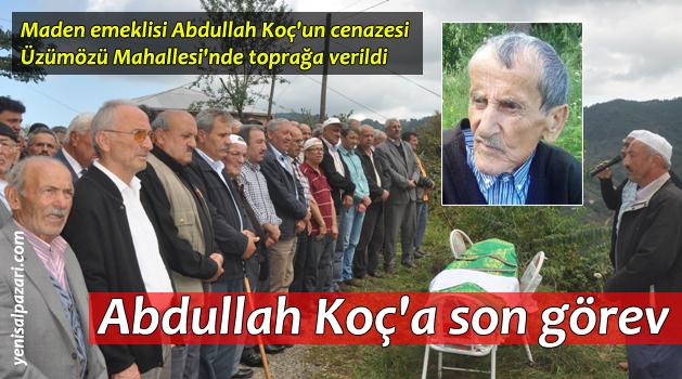 Abdullah Koç'un cenazesi Üzümözü'nde toprağa verildi
