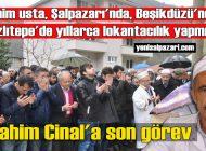 İbrahim Cinal'ın cenazesi Düzköy'de toprağa verildi