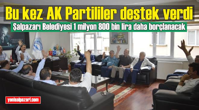 Şalpazarı Belediye Meclisi, Başkan Kurukız'a hizmet binası için İlbank A.Ş.'den ilave borçlanma yetkisi verdi