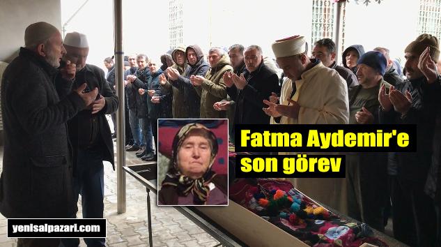 Fatma Aydemir'in cenazesi Kasımağzı Mahallesi'nde toprağa verildi