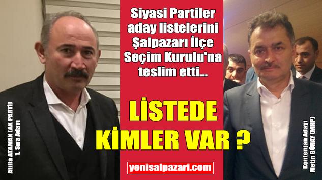Şalpazarı Belediye Meclisi'ne MHP'den AK Partili 5 üye aday gösterildi