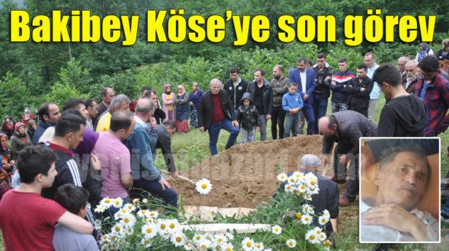 Bakibey Köse Gökçeköy'de ebediyete uğurlandı