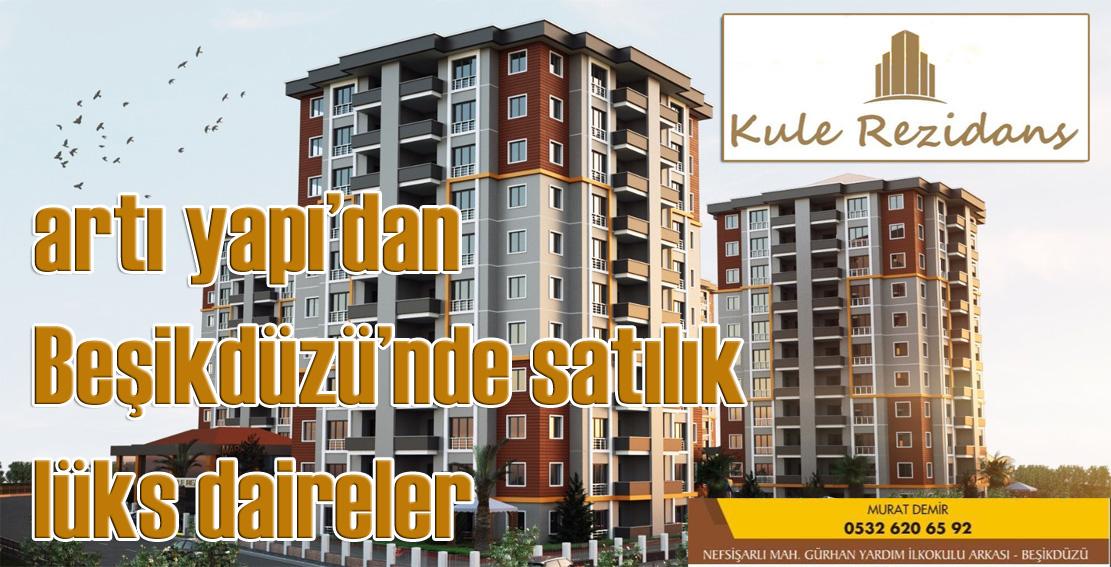 Artı Yapı Beşikdüzü'nde lüks daireler satıyor