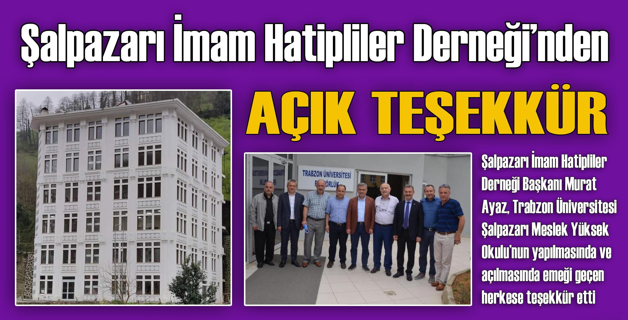 Şalpazarı İmam Hatipliler Derneği Başkanı Murat Ayaz'dan teşekkür ilanı