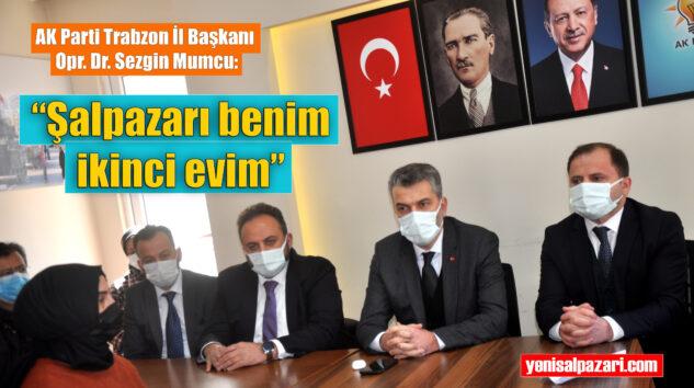 AK Parti Trabzon İl Başkanı Opr. Dr. Sezgin Mumcu Şalpazarı'nı ziyaret etti